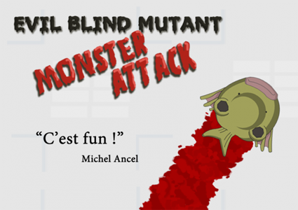 Picture of the 2012 game design contest winner: Evil Blind Mutant Monster Attack. It shows an ugly bloody monster. There is also a comment: This is fun - Michel Ancel.